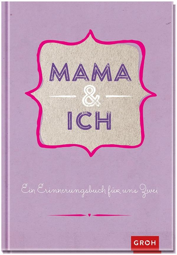 mama und ich ein erinnerungsbuch f r uns zwei geschenk f r. Black Bedroom Furniture Sets. Home Design Ideas