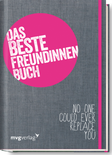 Das Beste-Freundinnen-Buch: Das Mitmachbuch für dich und ...