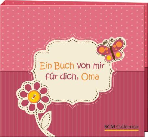 Ein Buch Von Mir Für Dich Oma Amazonde Scm Collection