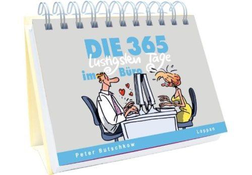 Die 365 Lustigsten Tage Im Buro Immerwahrender Kalender Geschenk